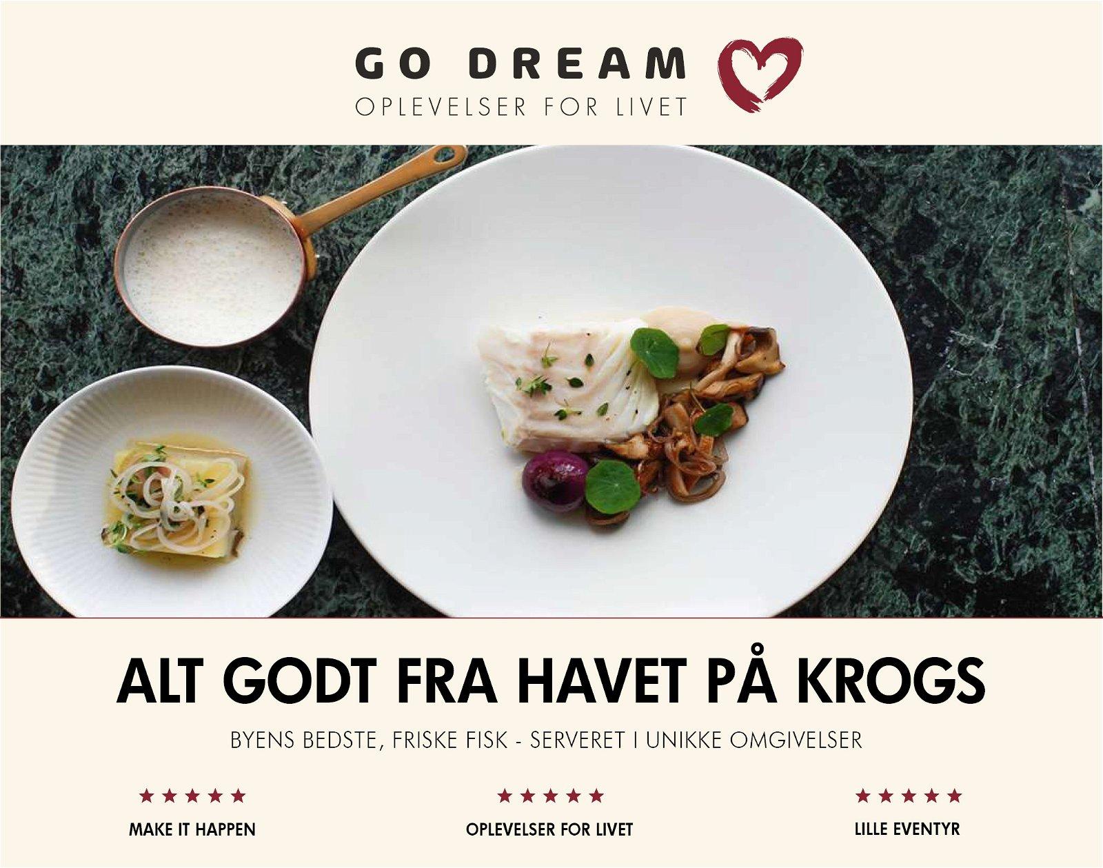 Go Dream Alt godt fra Havet på Krogs fiskerestaurant