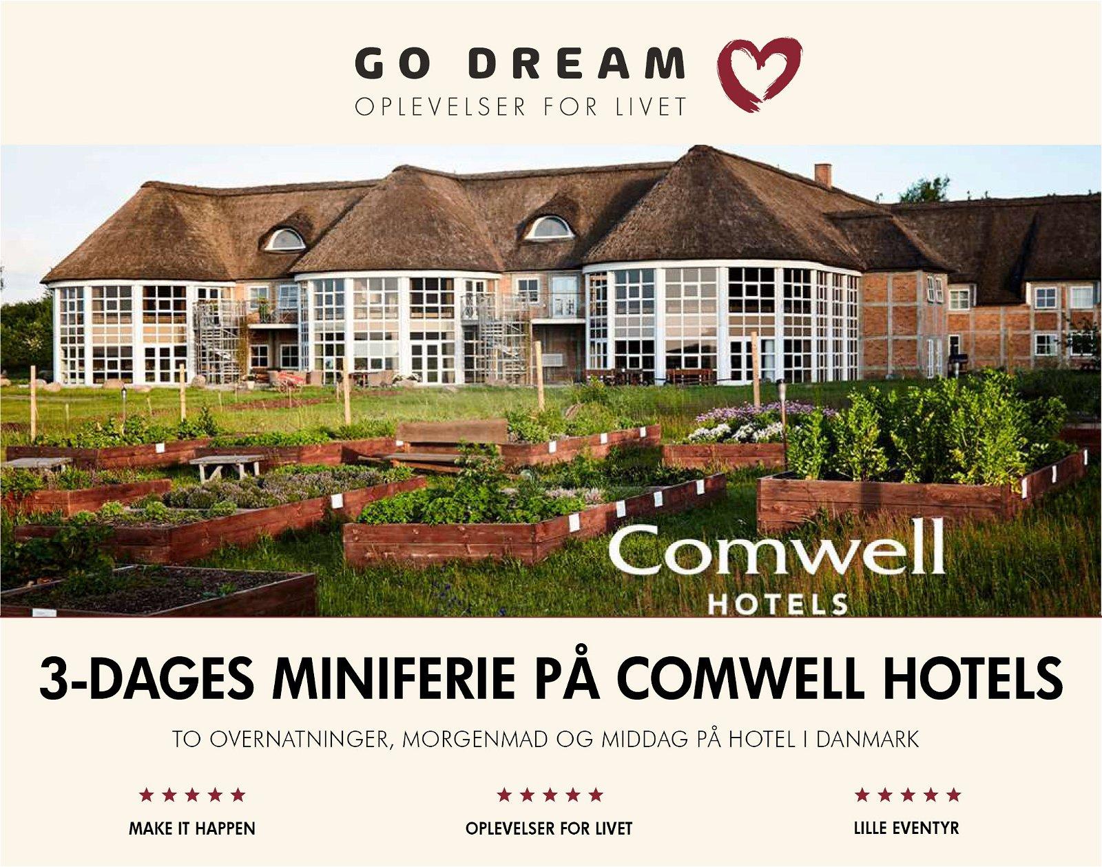 Go Dream 3-dages miniferie på Comwell Hotels