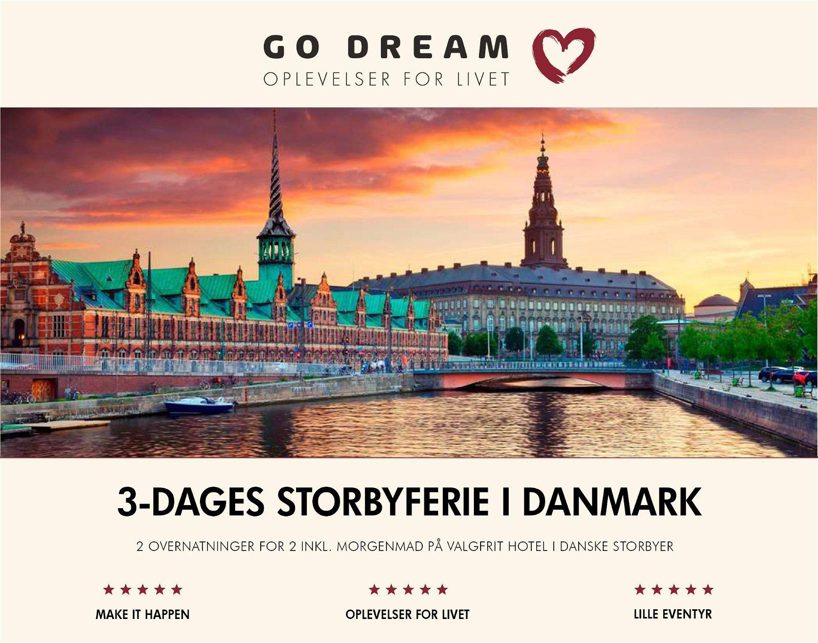 Go Dream 3-dages storbyferie i Danmark
